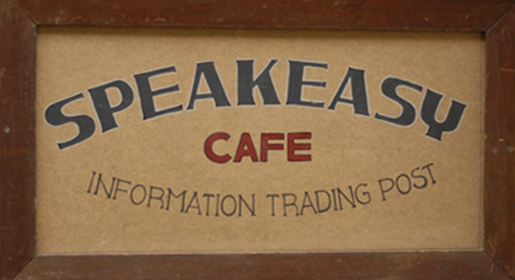 Speakeasy Cafe | Information Trading Post